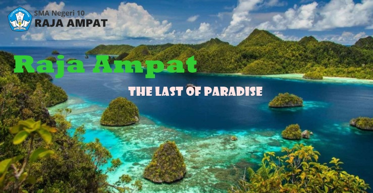 The Last Of Paradise Raja Ampat
